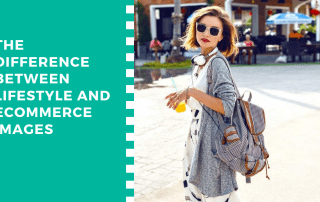 The difference between lifestyle and eCommerce images